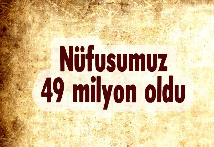 Nüfusumuz 79 milyon oldu
