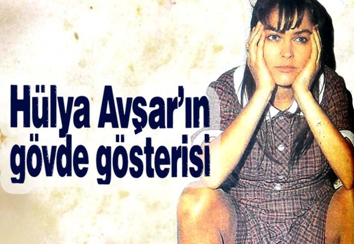 Hülya Avşar'ın gövde gösterisi