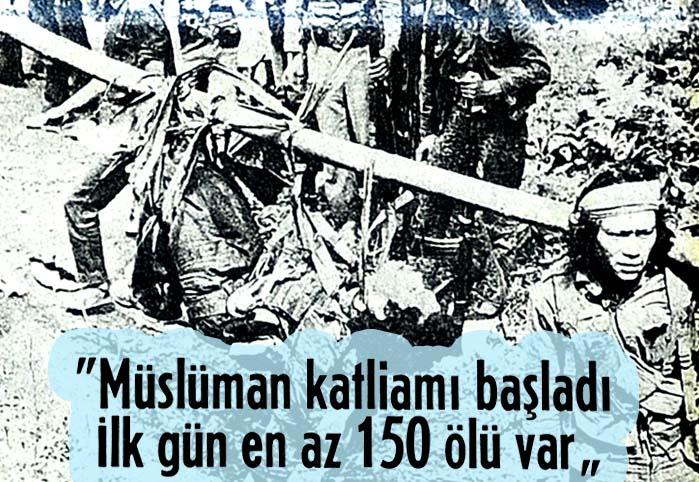 Müslüman katliamı başladı ilk gün en az 150 ölü var