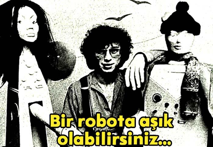 Bir robota aşık olabilirsiniz...