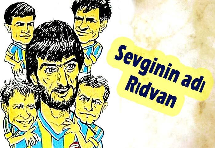 Sevginin adı Rıdvan