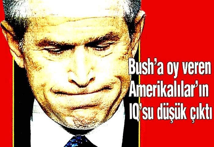 Bush'a oy veren Amerikalılar'ın IQ'su düşük çıktı