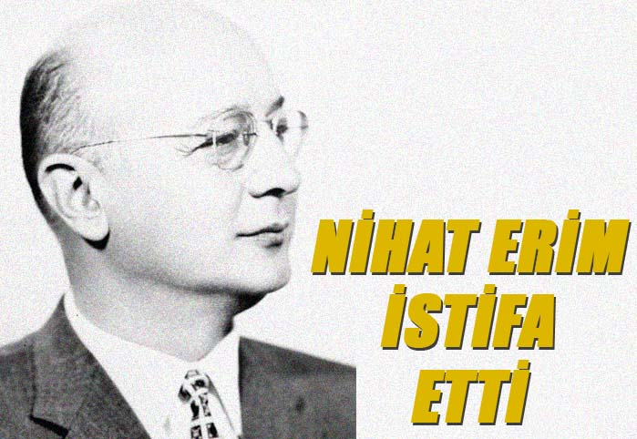 Nihat Erim istifa etti