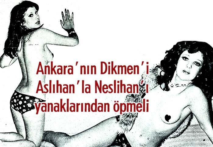 Ankara'nın Dikmen'i Aslıhan'la Neslihan'ı yanaklarından öpmeli