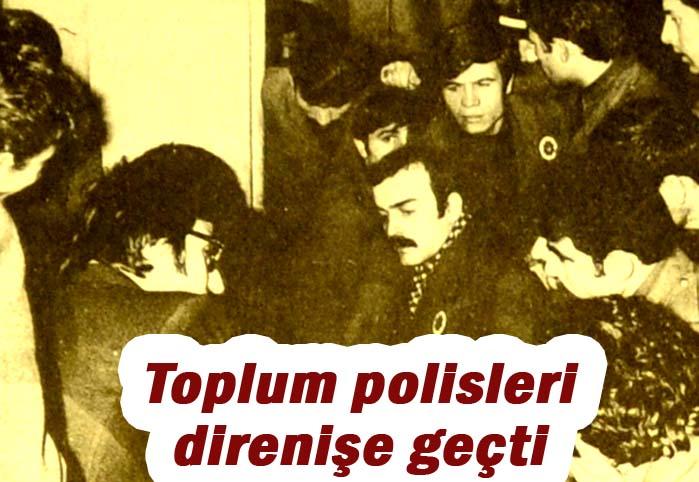 Toplum polisleri direnişe geçti
