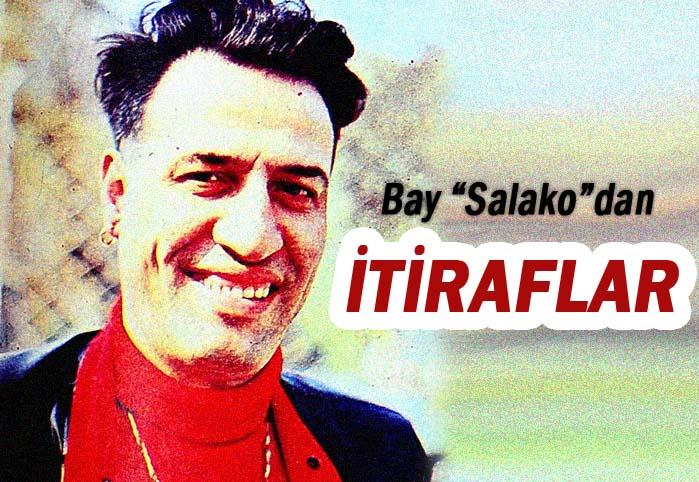 Bay Salako'dan itiraflar
