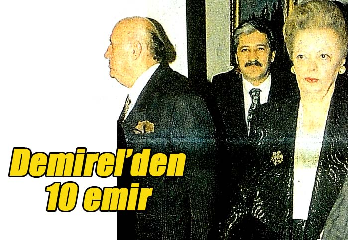 Demirel'den 10 emir