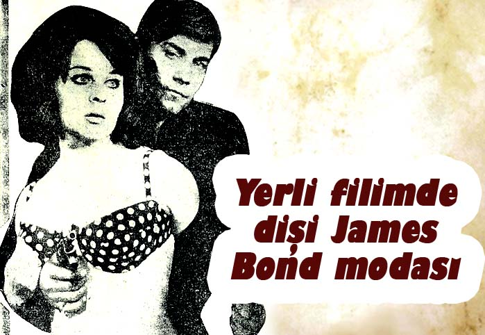 Yerli filimde James Bond modası