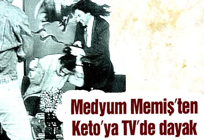 Medyum Memiş'ten Keto'ya TV'de dayak