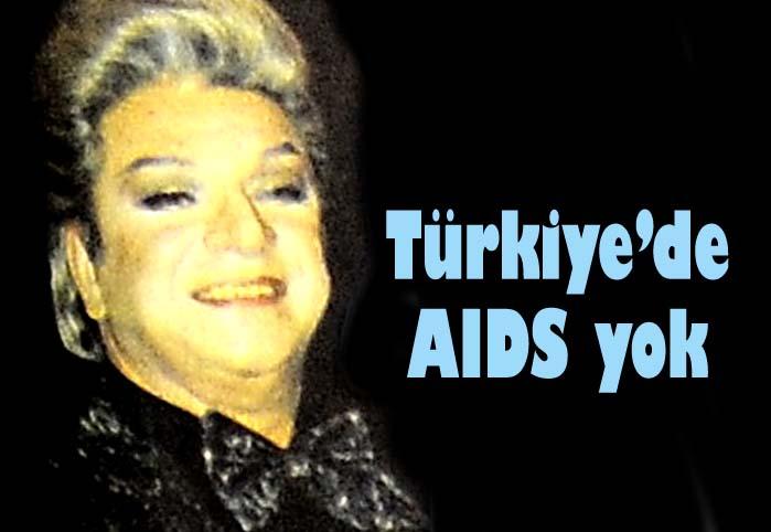 Türkiye'de AIDS yok