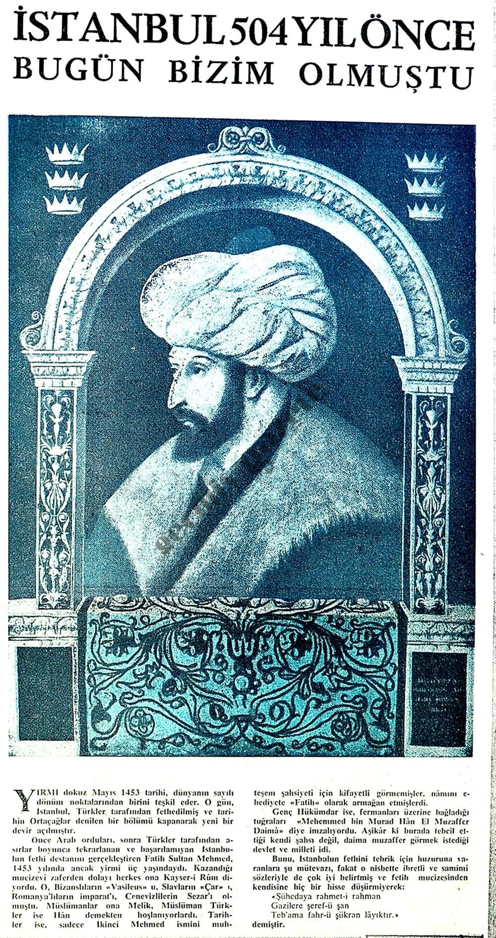 İstanbul 504 yıl önce bugün bizim olmuştu