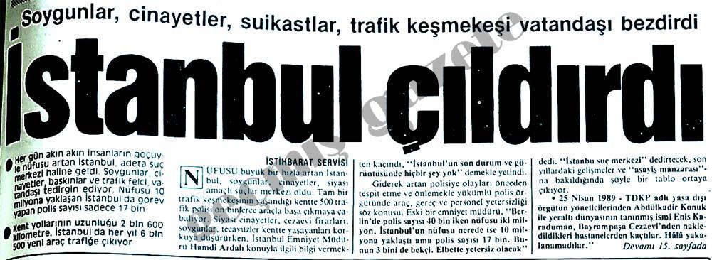 İstanbul çıldırdı