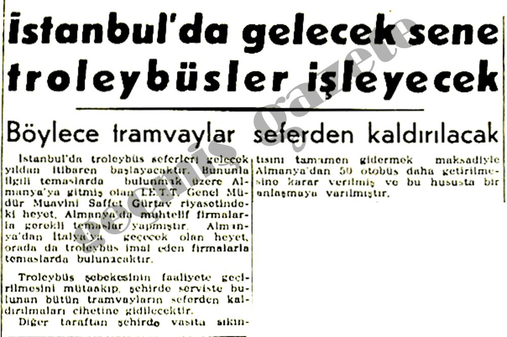 İstanbul'da gelecek sene troleybüsler işleyecek