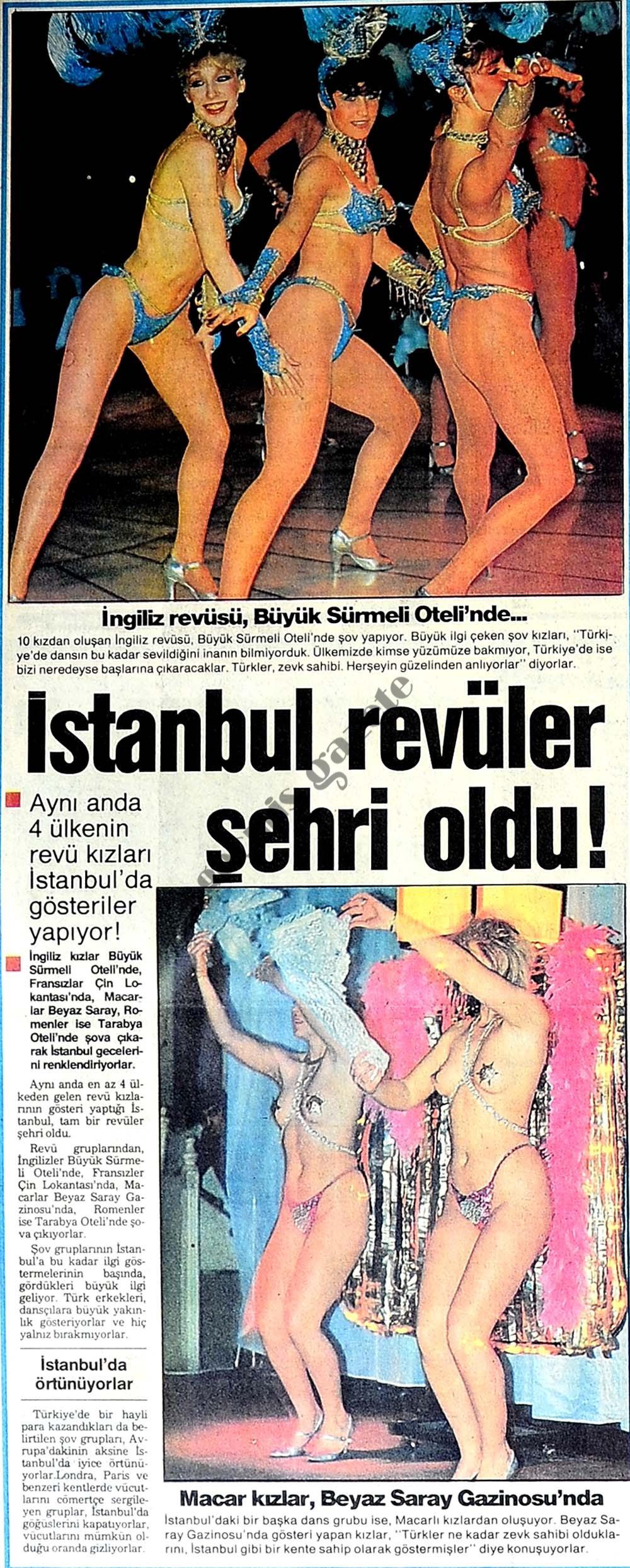 İstanbul revüler şehri oldu!