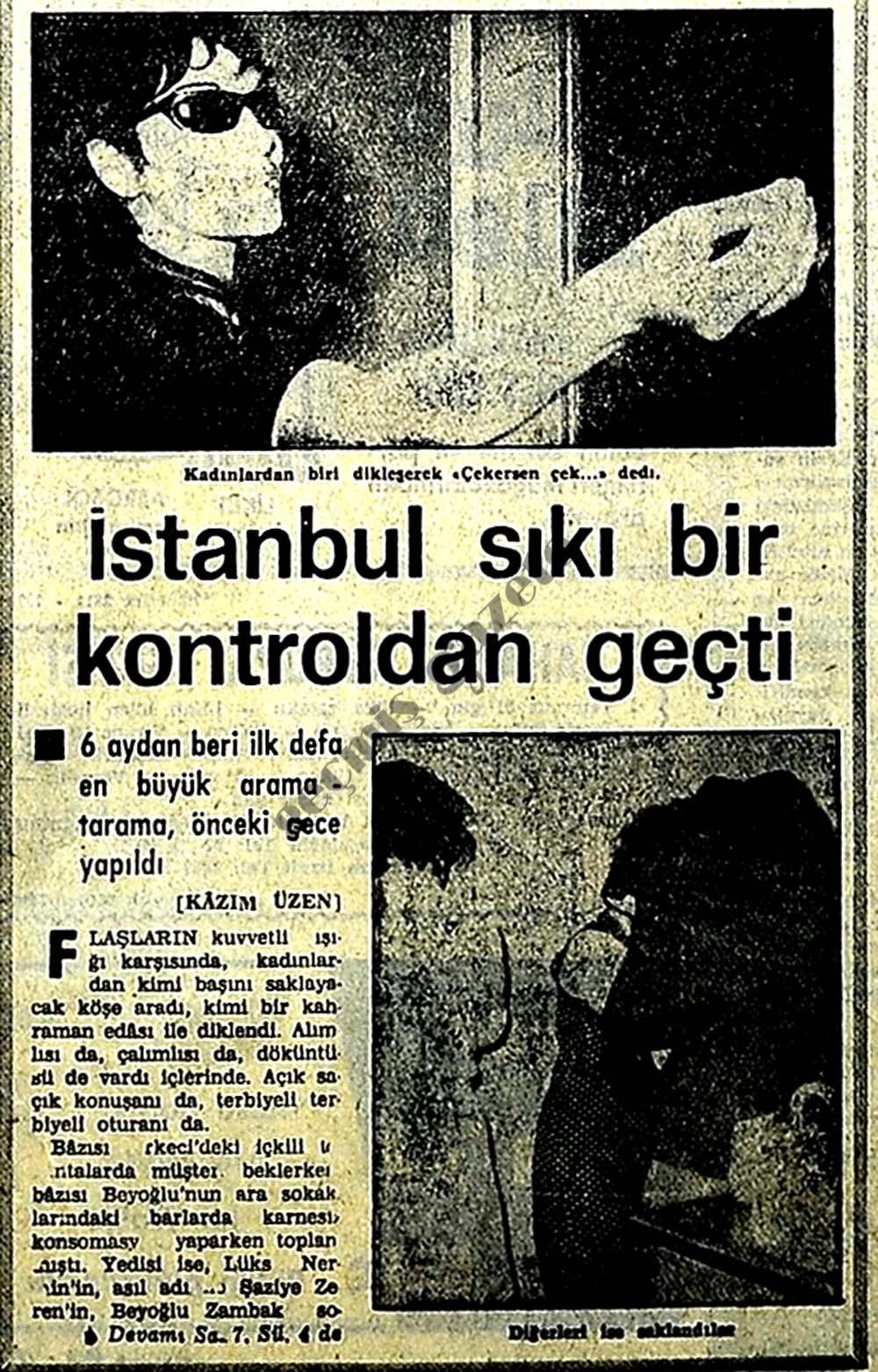 İstanbul sıkı bir kontroldan geçti