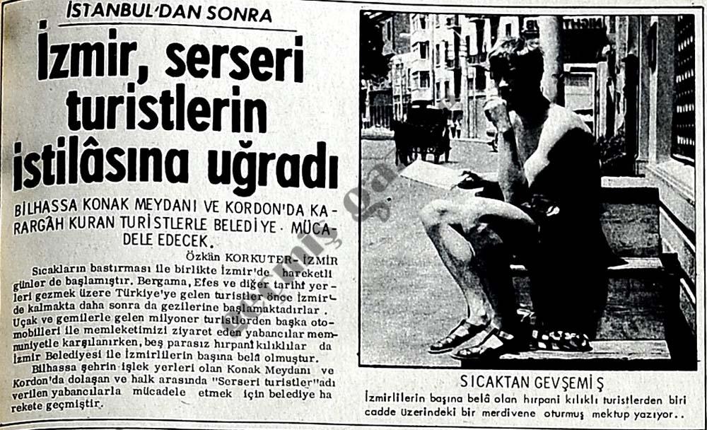 İzmir, serseri turistlerin istilasına uğradı