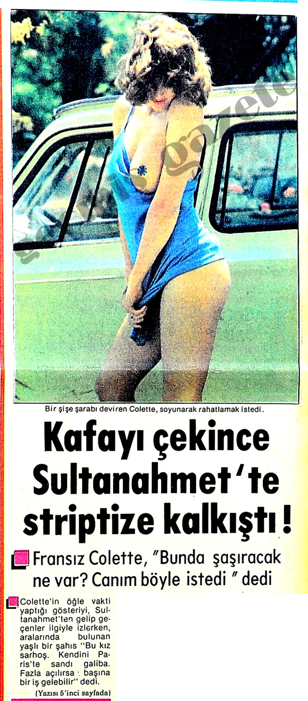 Kafayı çekince Sultanahmet'te striptize kalkıştı
