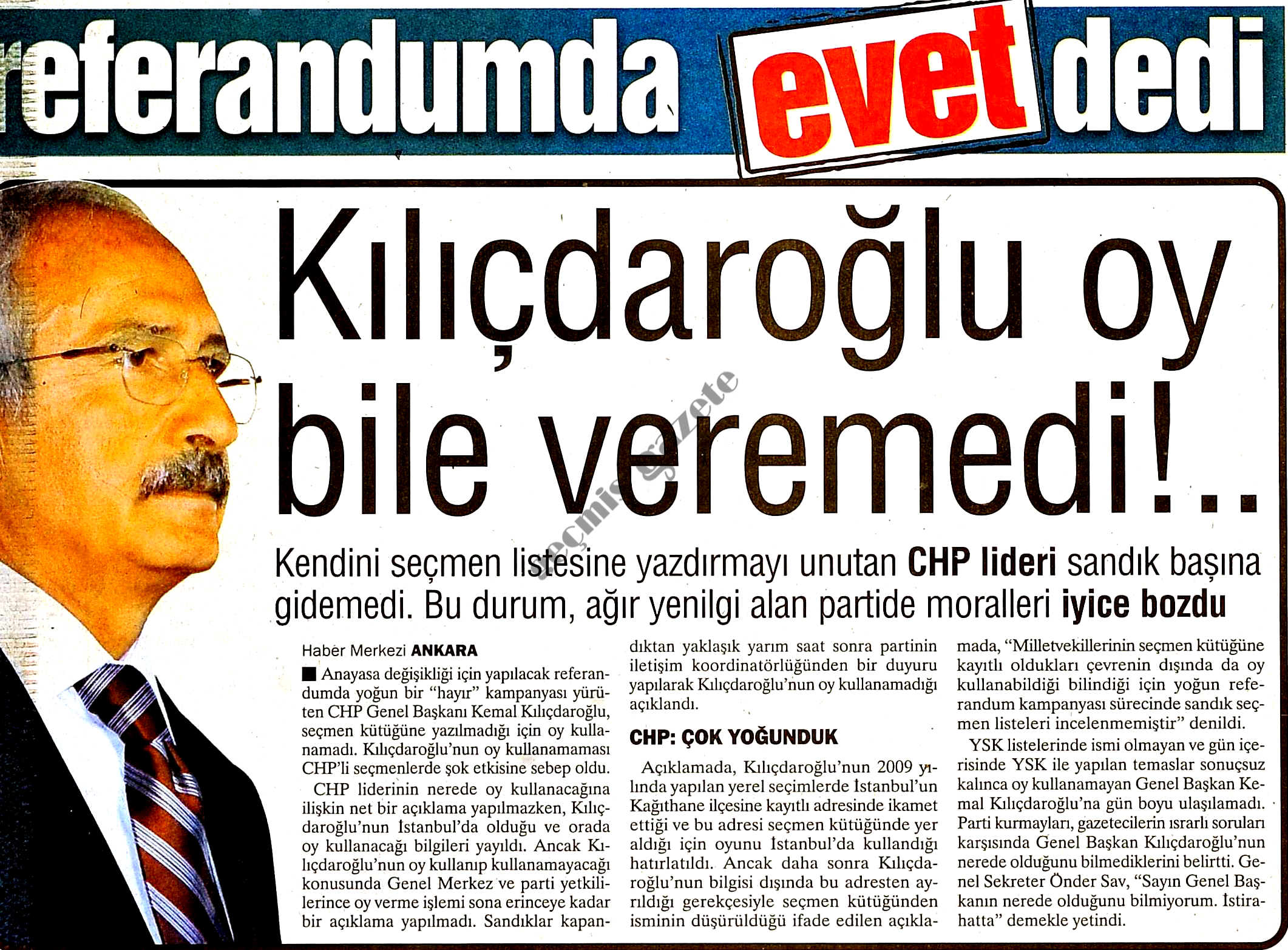Kılıçdaroğlu oy bile veremedi