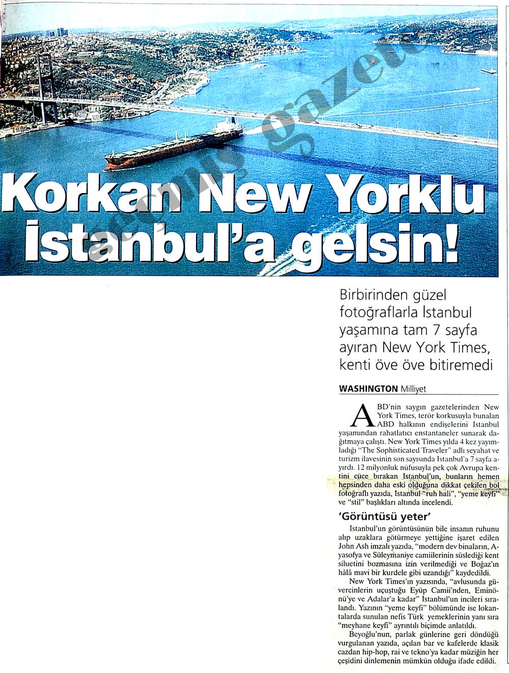 Korkan New Yorklu İstanbul'a gelsin