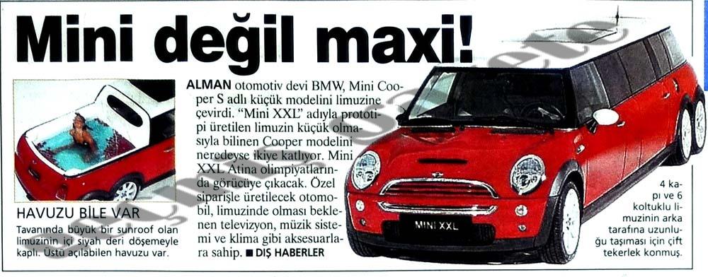 Mini değil maxi!
