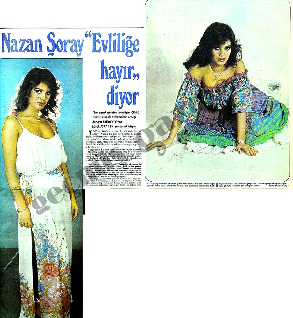 """Nazan Şoray """"Evliliğe hayır"""" diyor"""