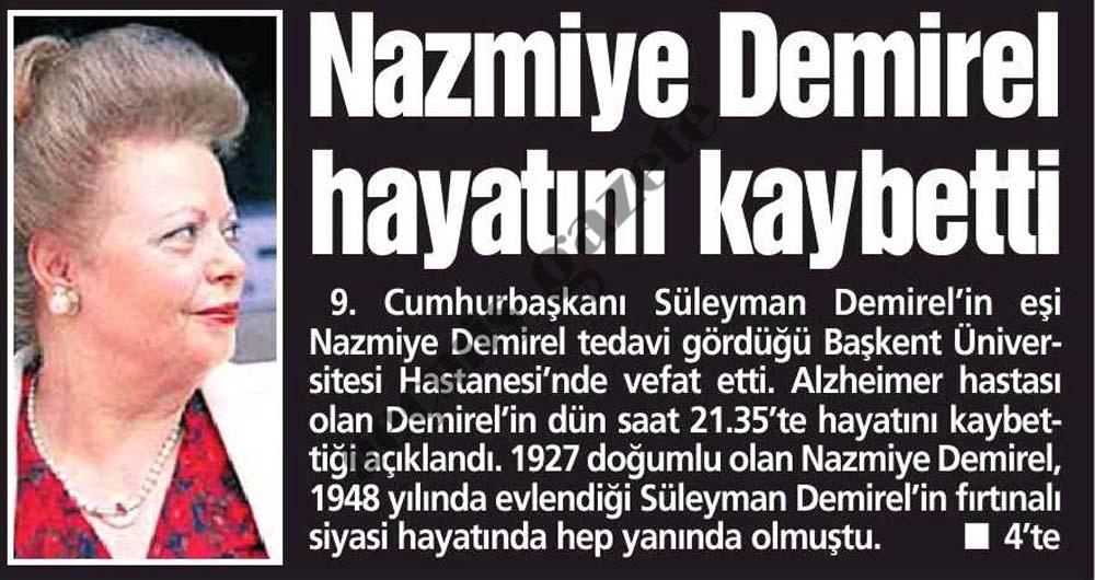 Nazmiye Demirel hayatını kaybetti