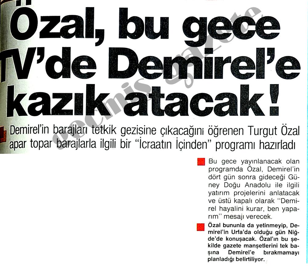 Özal, bu gece TV'de Demirel'e kazık atacak!