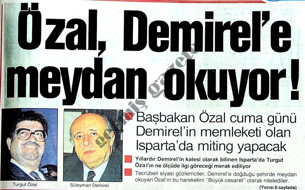 Özal, Demirel'e meydan okuyor!