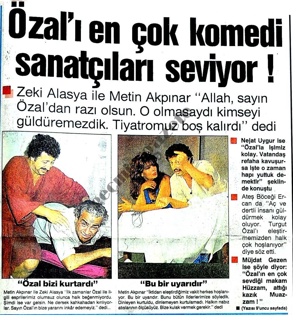 Özal'ı en çok komedi sanatçıları seviyor !