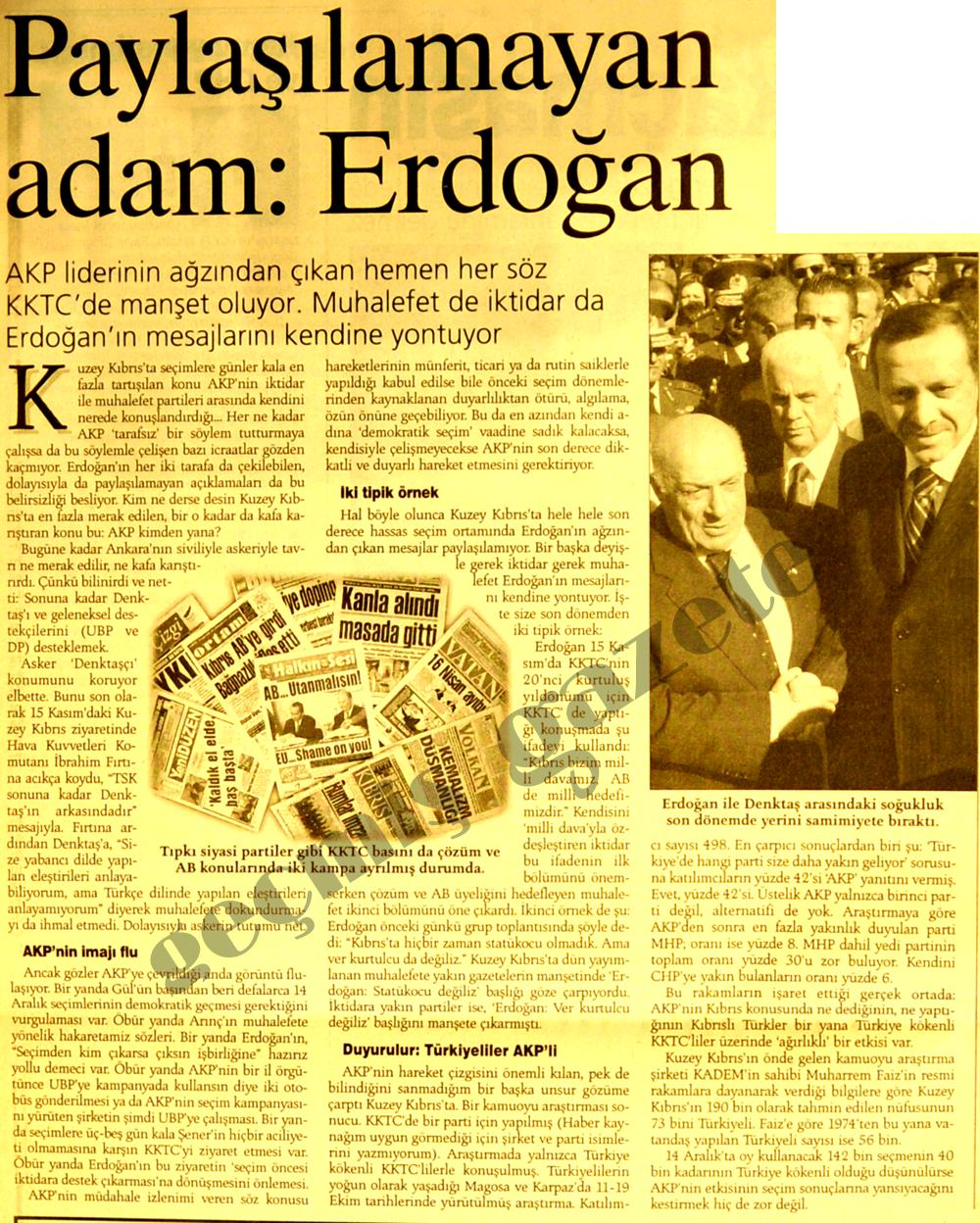 Paylaşılamayan adam: Erdoğan