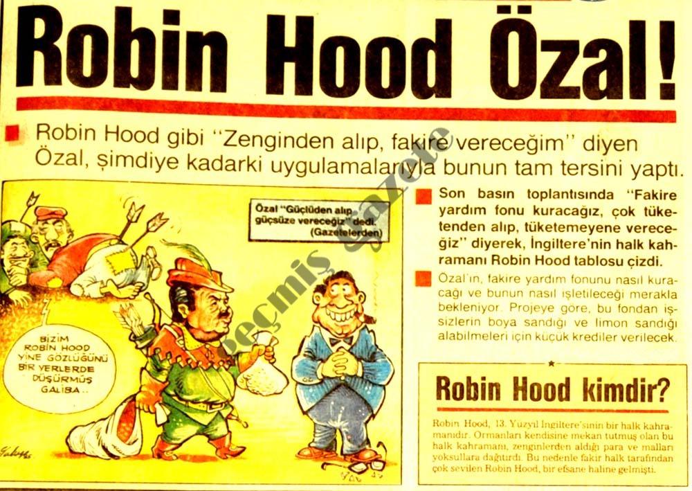 Robin Hood Özal!