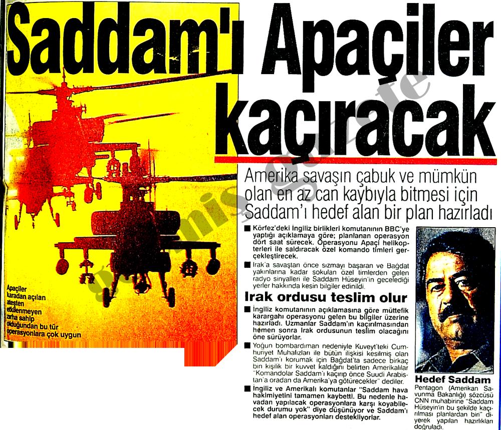 Saddam'ı Apaçiler kaçıracak