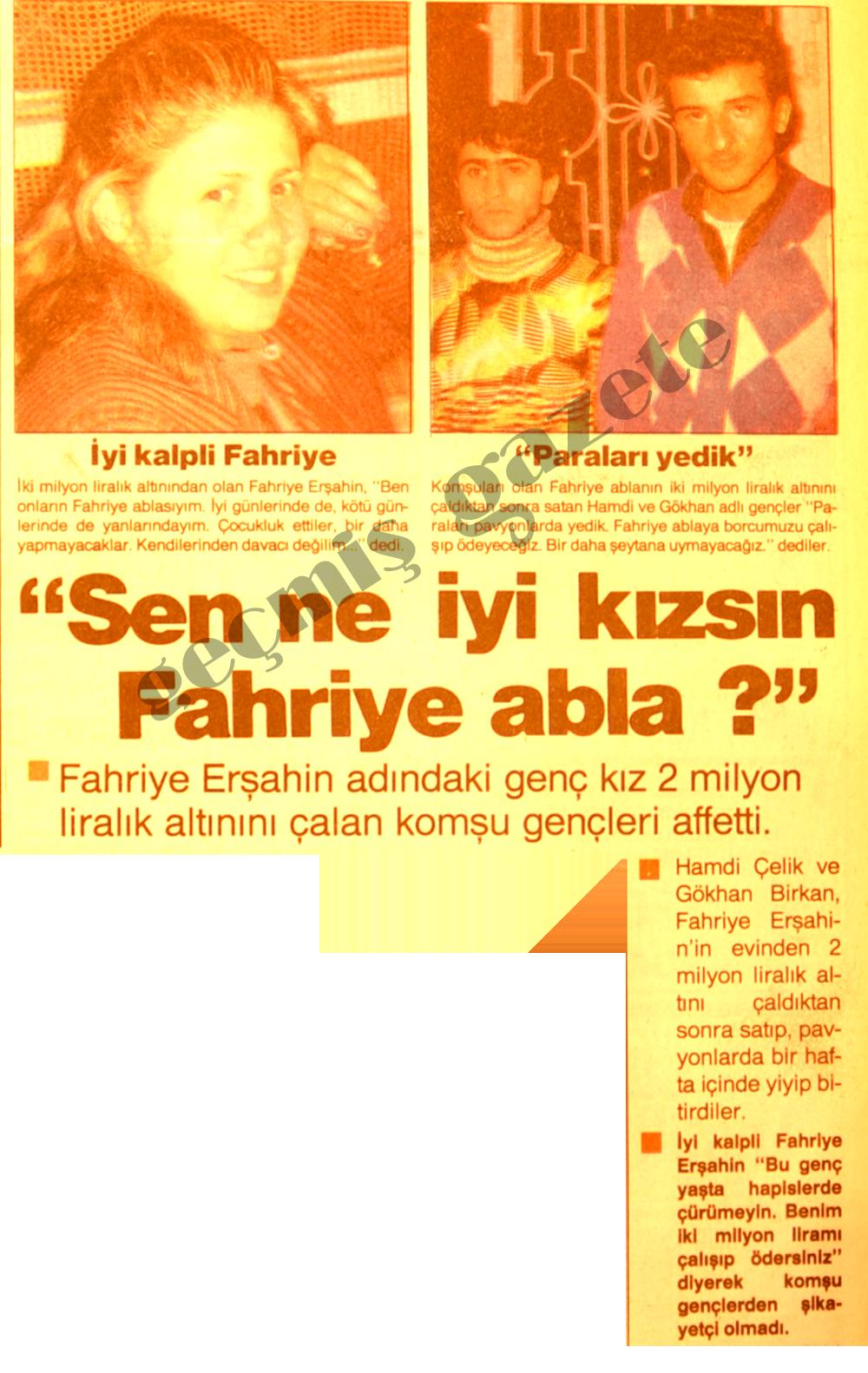 Sen ne iyi kızsın Fahriye abla?