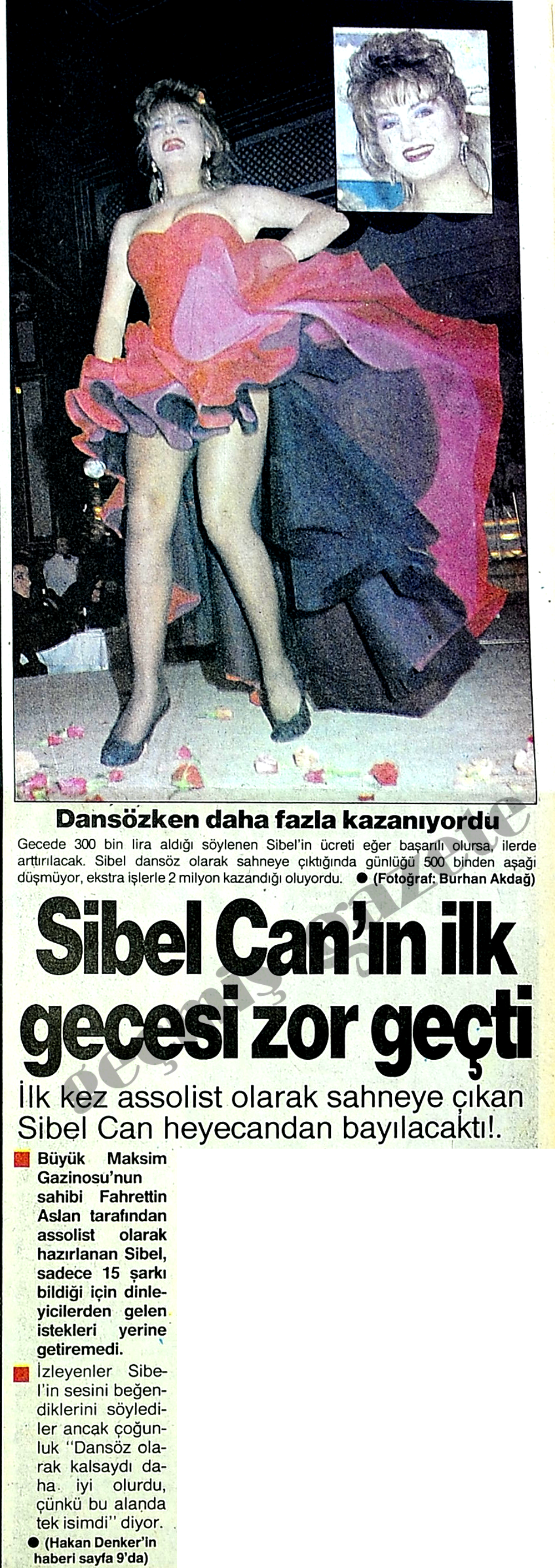 Sibel Can'ın ilk gecesi zor geçti