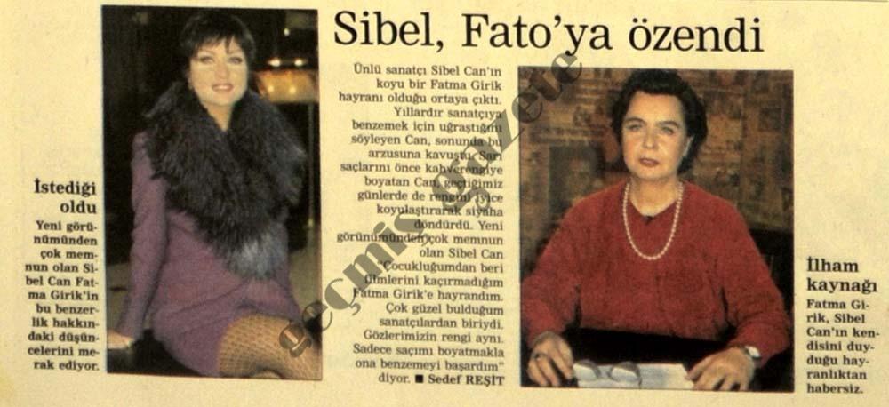Sibel, Fato'ya özendi