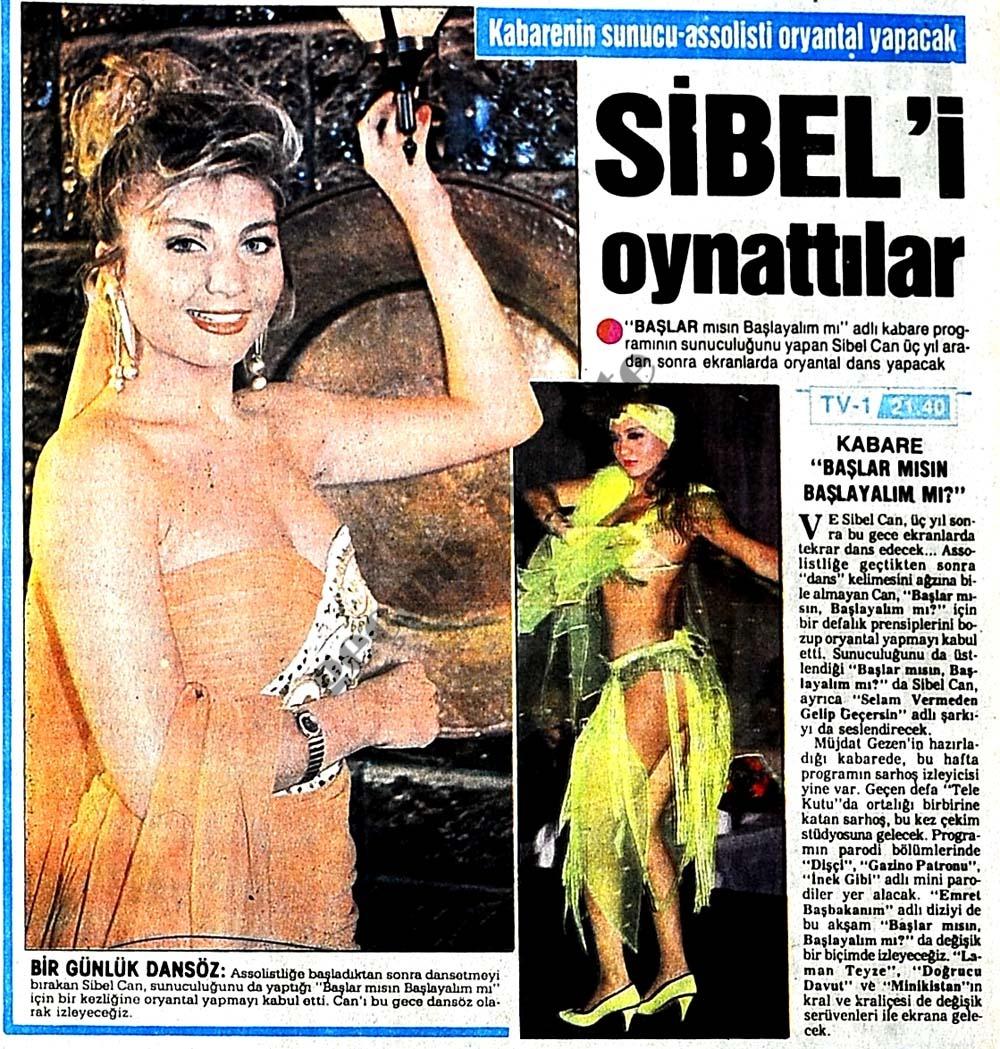 Sibel'i oynattılar