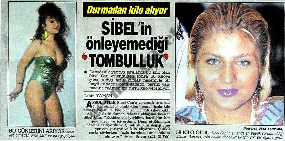 Sibel'in önleyemediği 'TOMBULLUK'