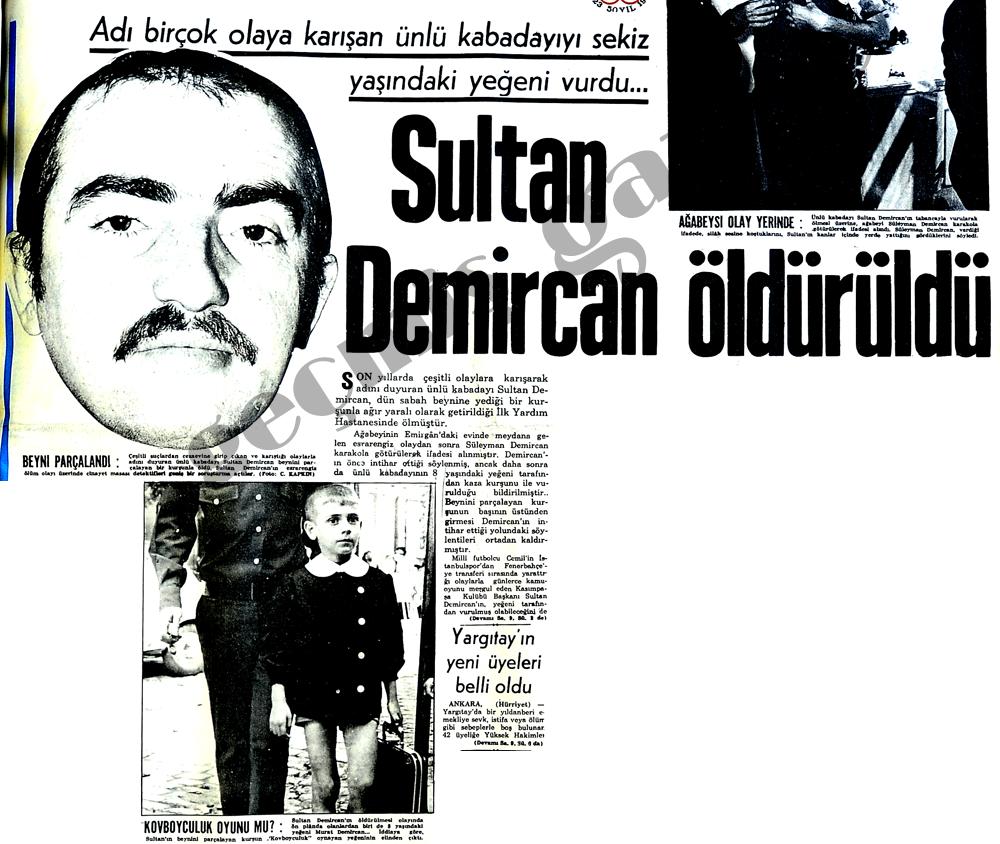 Sultan Demircan öldürüldü