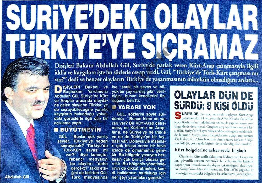 Suriye'deki olaylar Türkiye'ye sıçramaz