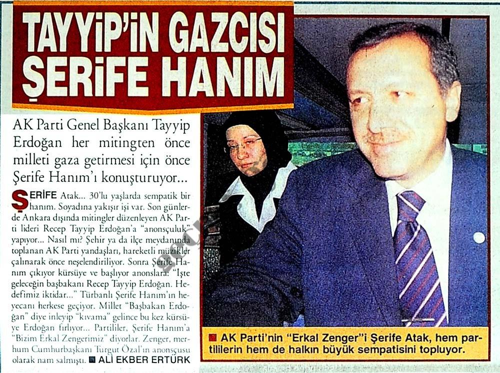 Tayyip'in gazcısı Şerife Hanım