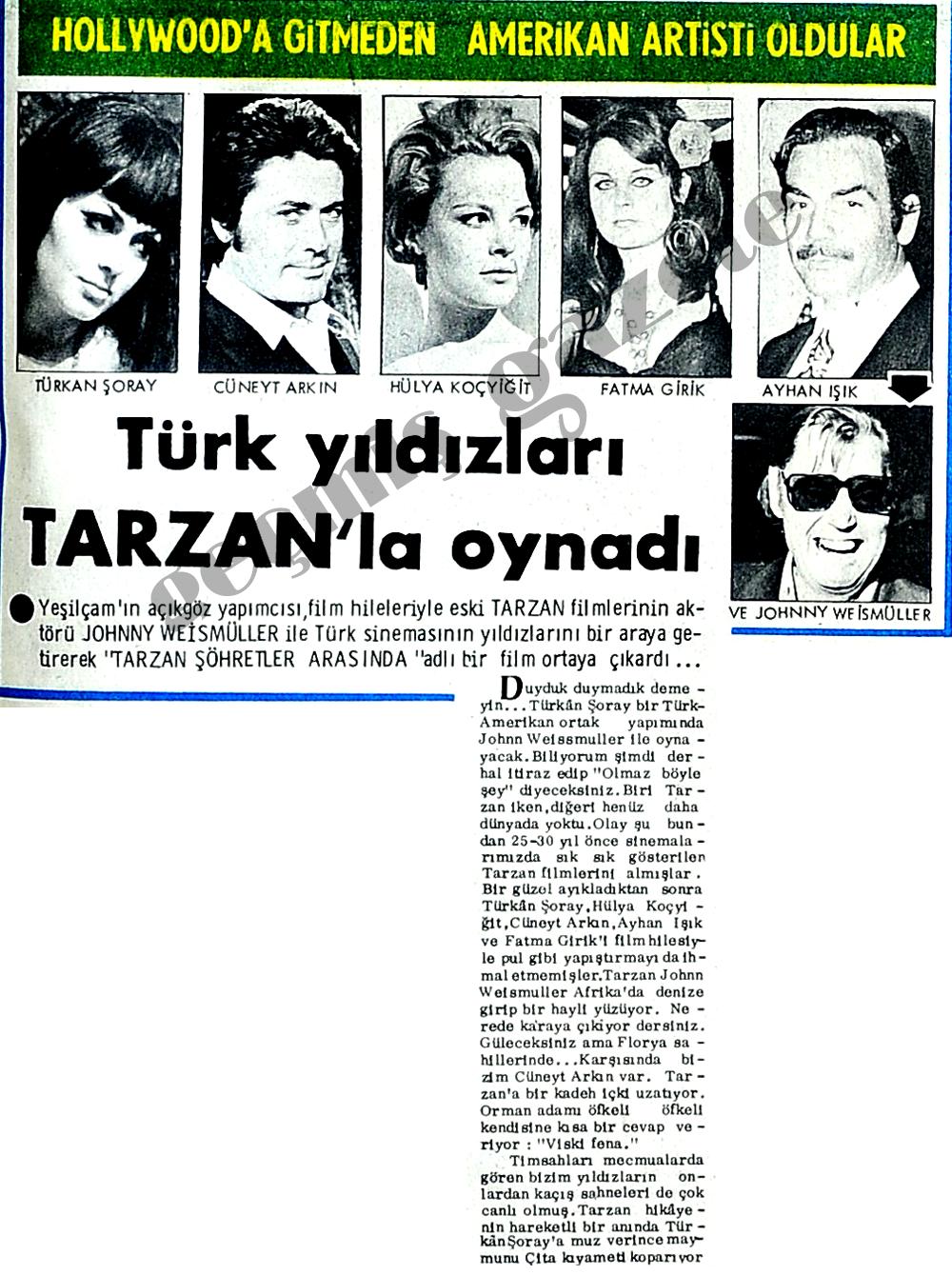 Türk yıldızları Tarzan'la oynadı