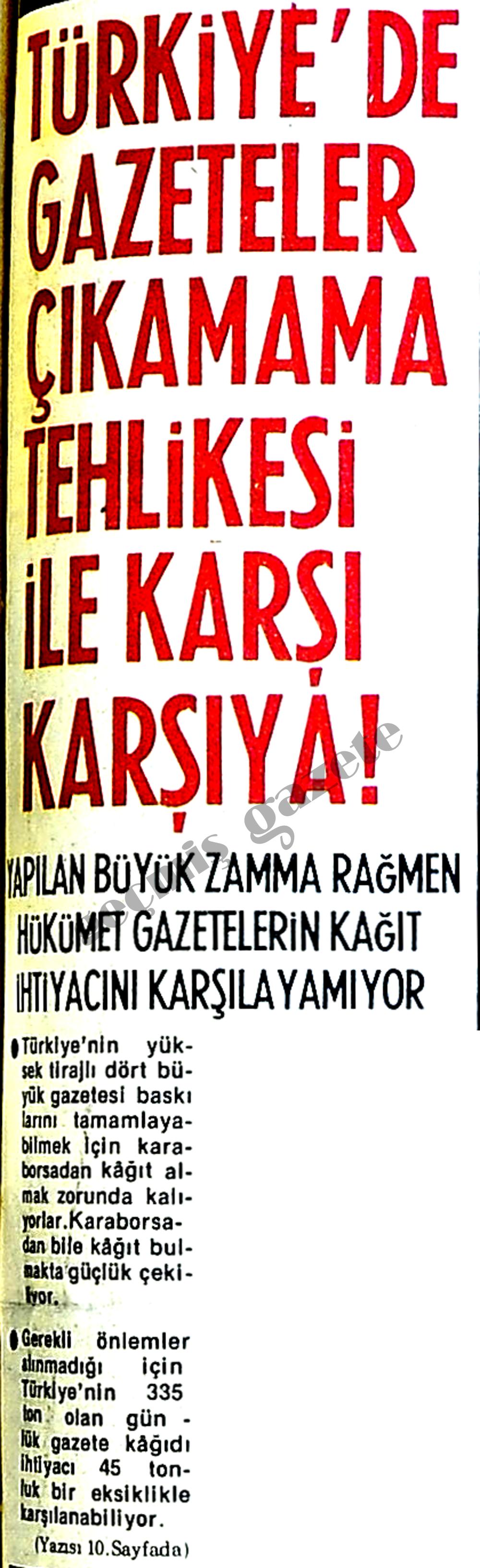 Türkiye'de gazeteler çıkamama tehlikesi ile karşı karşıya!