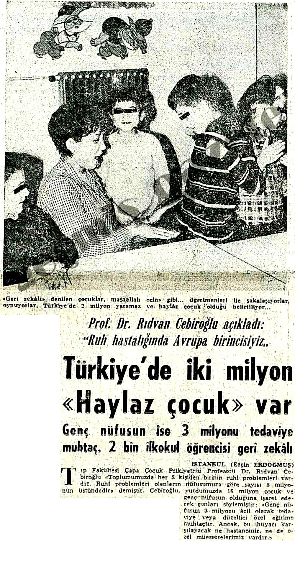 """Türkiye'de iki milyon """"Haylaz çocuk"""" var"""