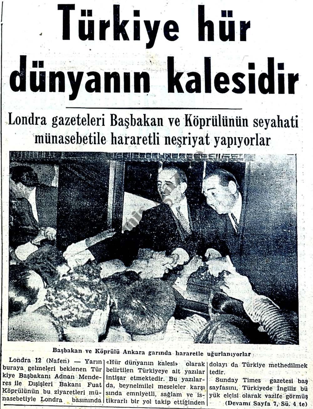 Türkiye hür dünyanın kalesidir