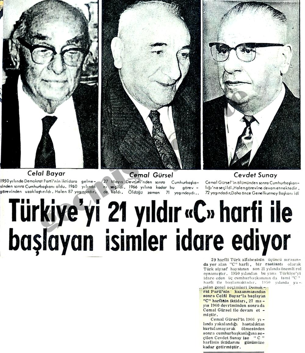 """Türkiye'yi 21yıldır """"C"""" harfi ile başlayan isimler idare ediyor"""