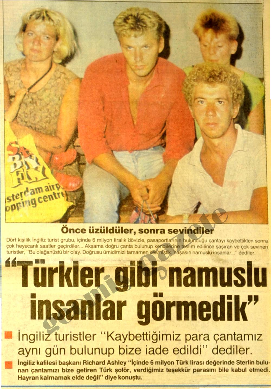 Türkler gibi namuslu insanlar görmedik