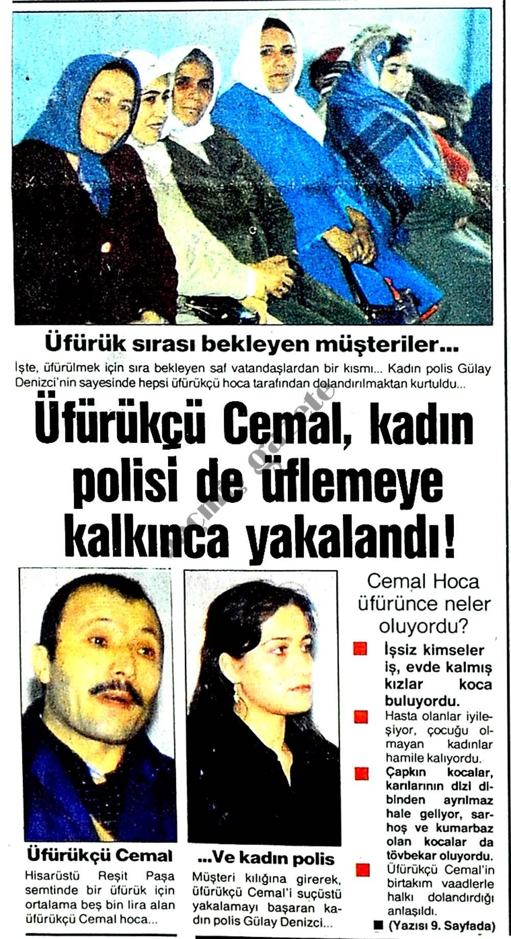 Üfürükçü Cemal, kadın polisi de üflemeye kalkınca yakalandı!