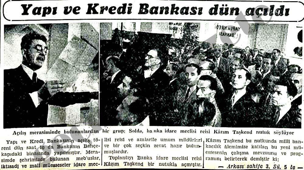 Yapı ve Kredi Bankası dün açıldı