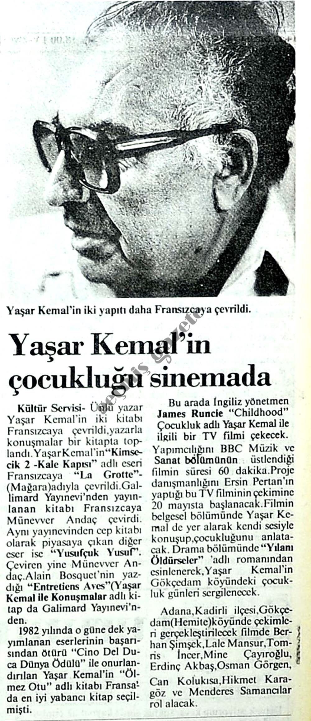 Yaşar Kemal'in çocukluğu sinemada