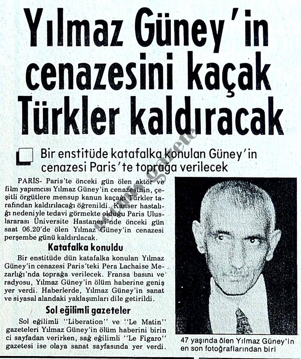 Yılmaz Güney'in cenazesini kaçak Türkler taşıyacak